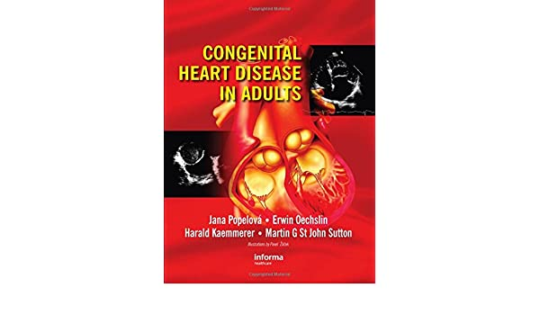 congenital heart disease in adults st john sutton martin g popelova jana oechslin erwin kaemmerer harald