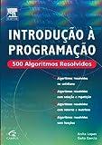 capa de Introdução à Programação: 500 Algoritmos Resolvidos