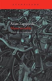 Mano invisible par Zagajewski