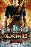 Caçadors d'ombres 3. Ciutat de vidre (L' illa del temps)
