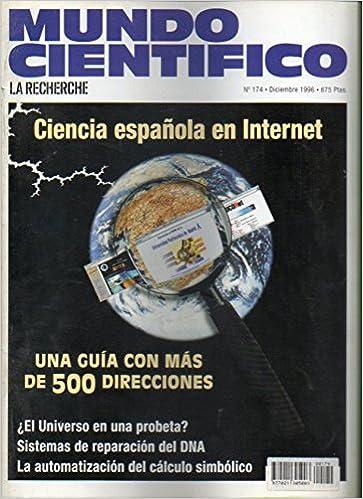 MUNDO CIENTÍFICO. Nº 174. ¿El universo en una probeta?, Sistemas ...