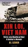 Xin Loi, Viet Nam: Thirty-one Months of War: A Soldier's Memoir
