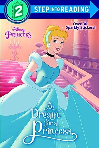 A Dream for a Princess (Disney Princess) (Step into Reading) (Dreams Princess)