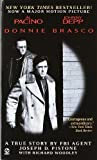 img - for Donnie Brasco by Pistone, Joseph D. [MassMarket(1997/2/1)] book / textbook / text book