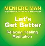 Meniere Man Meditation