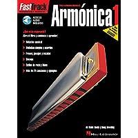 Fast Track Armonica 1 Harmonica (Book/Audio Spanish Edition)