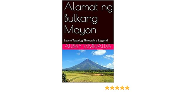 Knitting Meaning In Tagalog : Amazon.com: alamat ng bulkang mayon: a tagalog vocabulary book 1