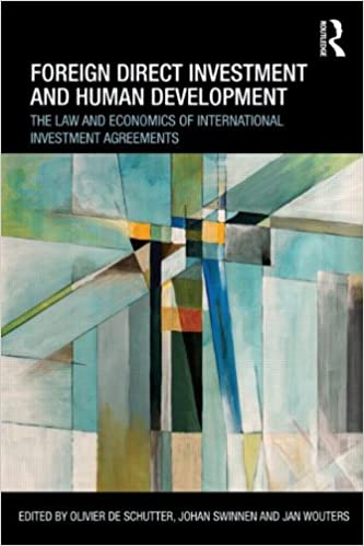 Foreign Direct Investment And Human Development: The Law And