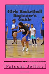 Girls Basketball Beginner's Guide