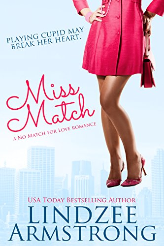 Miss Match (No Match for Love Book 1)