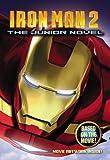 By Alexander Irvine Iron Man 2: The Junior Novel (1st First Edition) [Paperback]
