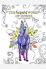 The Enchanted World of Horses: Adult Coloring Book Paperback