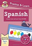New Curriculum Practise & Learn: Spanish for Ages 5-7 - with vocab CD-ROM (CGP KS1 Practise & Learn)
