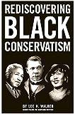 Rediscovering Black Conservatism