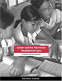 img - for Gender and the Millennium Development Goals (Oxfam Focus on Gender Series) book / textbook / text book