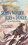 img - for Skies of Wonder, Skies of Danger: An Isle of Write Anthology book / textbook / text book