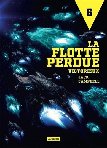 La flotte perdue, Tome 6 : Victorieux