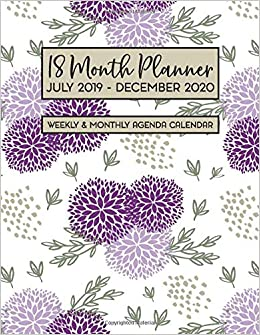 18 Month Planner July 2019 - December 2020 Weekly & Monthly ...