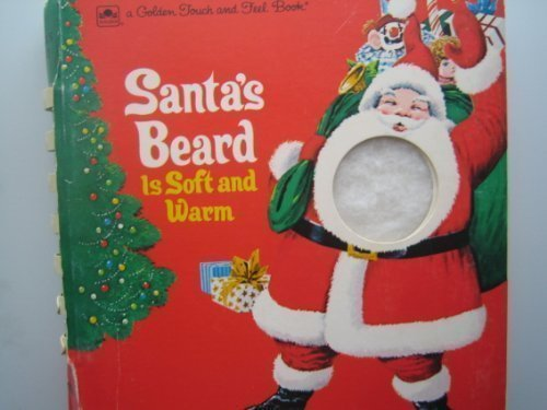 Santa's Beard Is Soft and Warm (Touch-and-Feel) ()