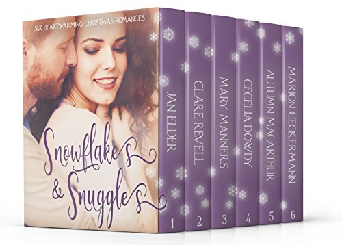 Snowflakes & Snuggles: Six Heartwarming Christmas Romances cover
