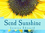 Send Sunshine: to Continue