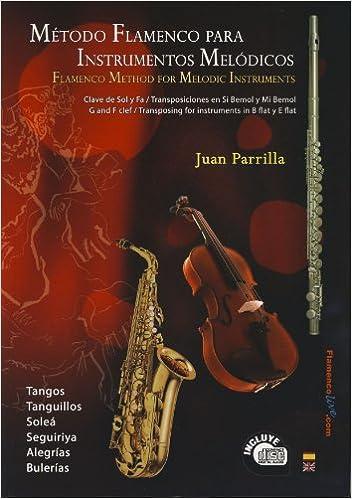 PARRILLA J. - Metodo Flamenco para Instrumentos Melodicos Inc.CD ...