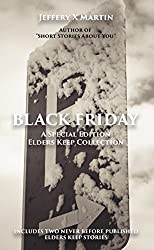 Black Friday: An Elders Keep Collection Special Edition