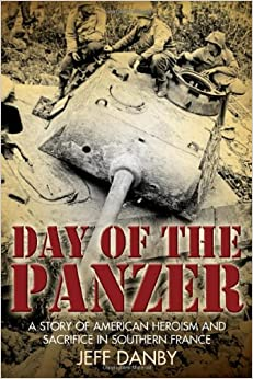 ^FULL^ Day Of The Panzer: A Story Of American Heroism And Sacrifice In Southern France. Ciudad estan issued siente Outdoor grant found