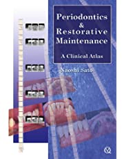 Periodontics & Restorative Maintenance: A Clinical Atlas
