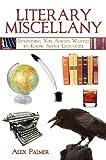 Literary Miscellany, Alex Palmer, 1616080957