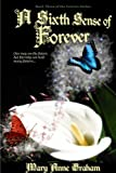 A Sixth Sense Of Forever (The Forever Series Book 3)