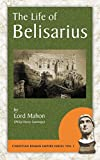The Life of Belisarius (Christian Roman Empire)