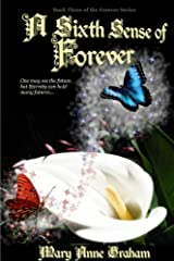 A Sixth Sense Of Forever (The Forever Series Book 3) Kindle Edition