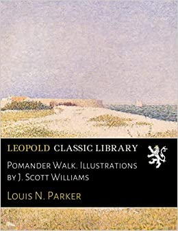 Book Pomander Walk. Illustrations by J. Scott Williams