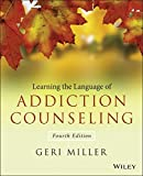 Learning the Language of Addiction Counseling 4th Edition