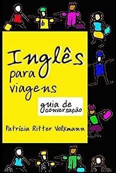 inglês para viagens guia de conversação por [Volkmann, Patricia Ritter]