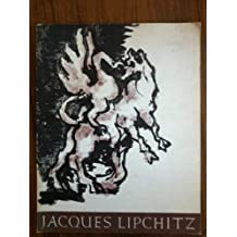 Jacques Lipchitz: A retrospective selected by the artist, 1963-1964