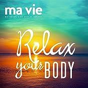 Relax your body: Muskelentspannung nach Jakobson | Katja Schütz