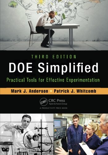 DOE Simplified: Practical Tools for Effective Experimentation, Third Edition