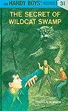 Secret of Wildcat Swamp (Hardy Boys Mysteries)