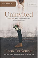 Uninvited Study Guide: Living Loved When You Feel Less Than, Left Out, and Lonely Paperback