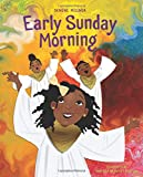 Early Sunday Morning (Denene Millner Books)