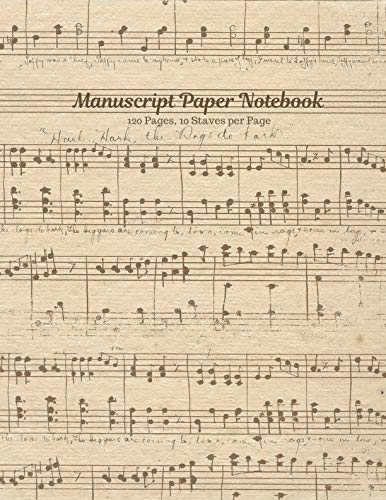 - Manuscript Paper Notebook: Vintage Sheet Music Design, Softcover, 120 pages (60 Sheets), 10 Staves per Page
