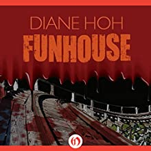 Funhouse Audiobook by Diane Hoh Narrated by Karyn O'Bryant