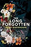"""""""The Long Forgotten"""" av David Whitehouse"""