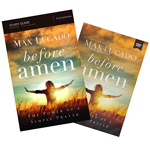 Max Lucado - Before Amen: The Power of Simple Prayer (Study Guide With DVD) - Thomas Nelson (Before Prayer Max Lucado)