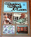 img - for Weaving Without a Loom (A Spectrum book : The Creative handcrafts series) book / textbook / text book