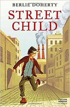 Street Child (Essential Modern Classics) (Collins Modern Classics ...
