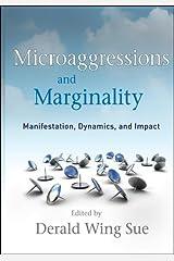 Microaggressions and Marginality: Manifestation, Dynamics, and Impact Hardcover