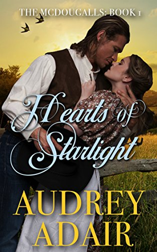 Hearts of Starlight (The McDougalls Book 1) by [Adair, Audrey]